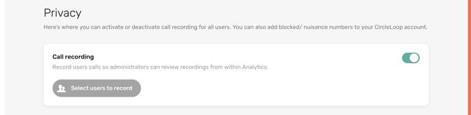 CircleLoop - Administrator Call Recording Option